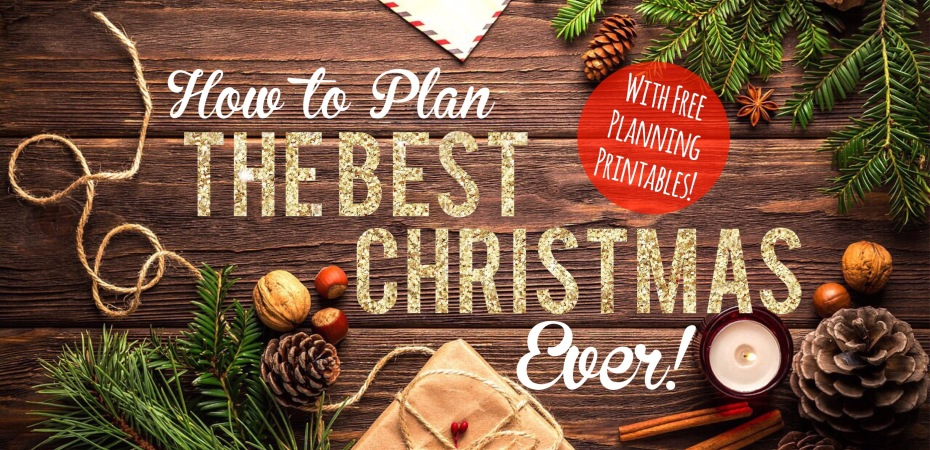 How to Plan the Best Christmas Ever – Milly Mom